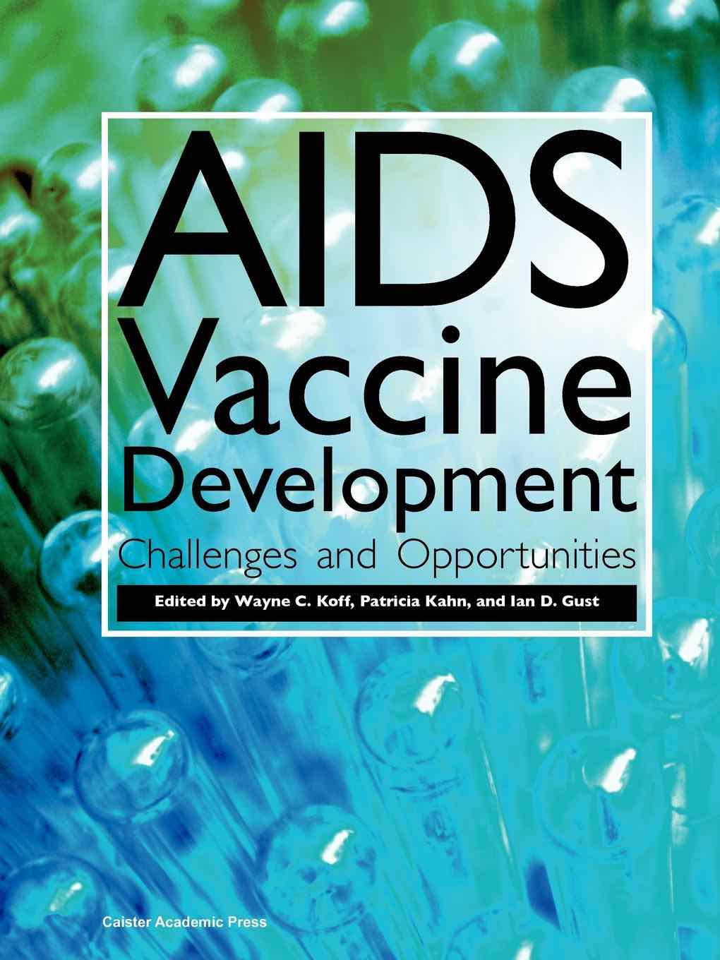 AIDS Vaccine Development: Challenges and Opportunities
