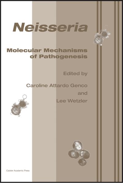 Neisseria: Molecular Mechanisms of Pathogenesis