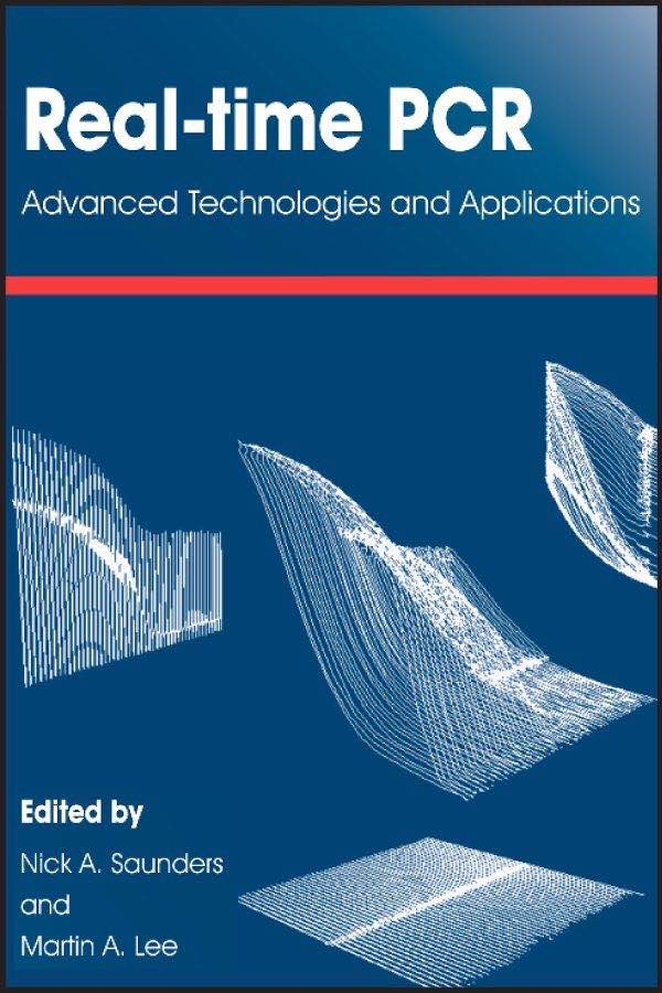 Real-Time PCR: Advanced Technologies and Applications