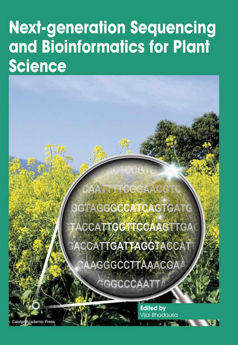 Next-generation Sequencing and Bioinformatics for Plant Science book