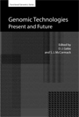 Genomic Technologies: Present and Future