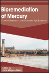 Bioremediation of Mercury: Current Research and Industrial Applications