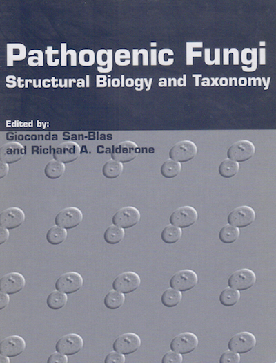 Pathogenic Fungi: Structural Biology and Taxonomy