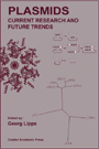 Plasmids: Current Research and Future Trends