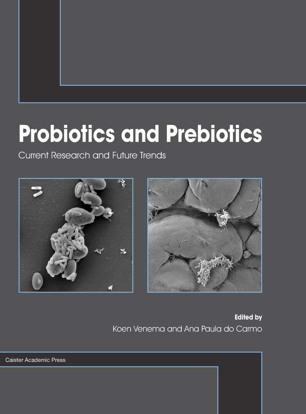 Probiotics and Prebiotics book
