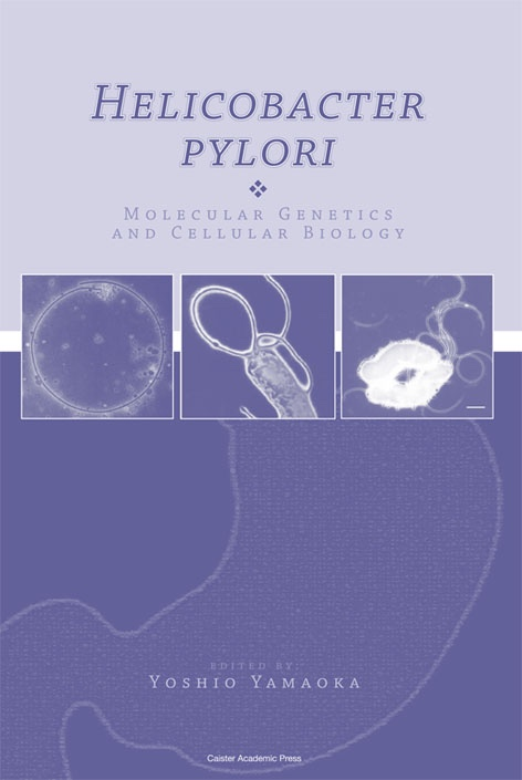 Helicobacter pylori: Molecular Genetics and Cellular Biology