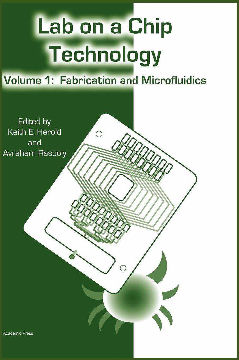 Lab-on-a-Chip Technology (Vol. 1): Fabrication and Microfluidics