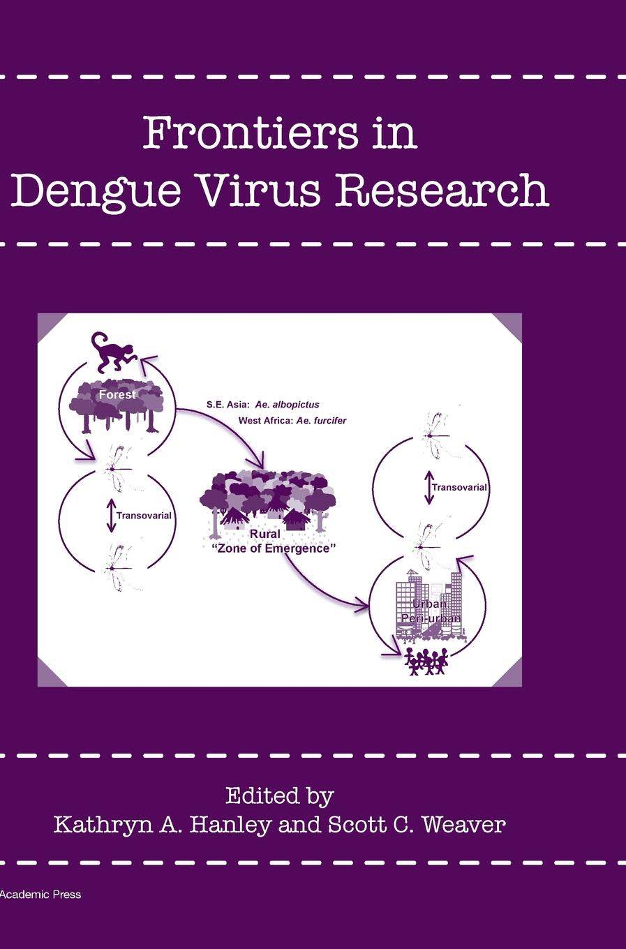 Frontiers in Dengue Virus Research book