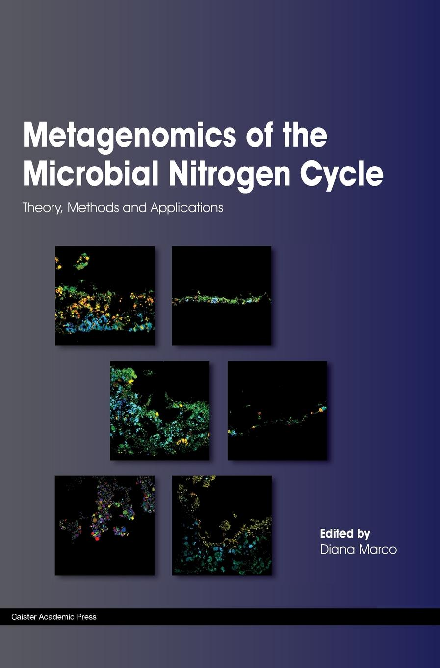 Microbiology books caister academic press metagenomics of the microbial nitrogen cycle theory methods and applications fandeluxe