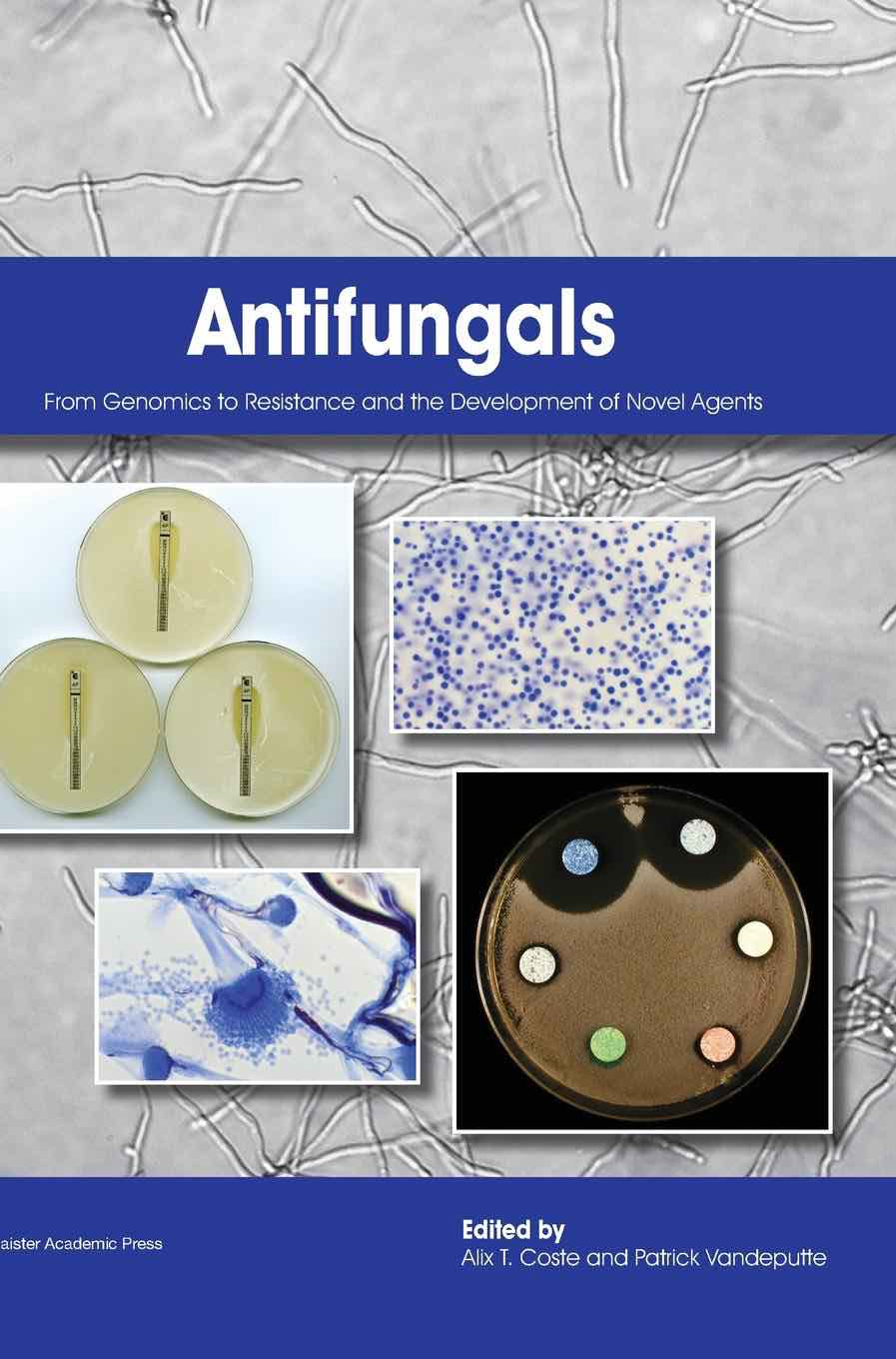 Molecular microbiology books caister academic press antifungals from genomics to resistance and the development of novel agents fandeluxe