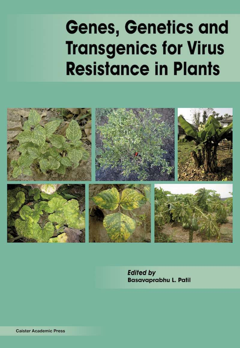 Genes, Genetics and Transgenics for Virus Resistance in Plants book